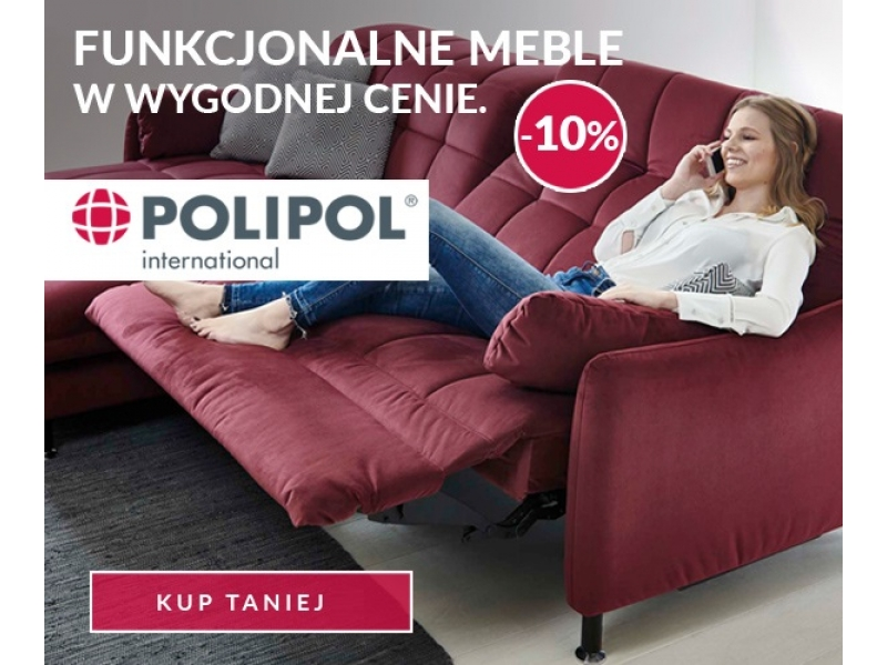 Rabat 10 na meble firmy Polipol