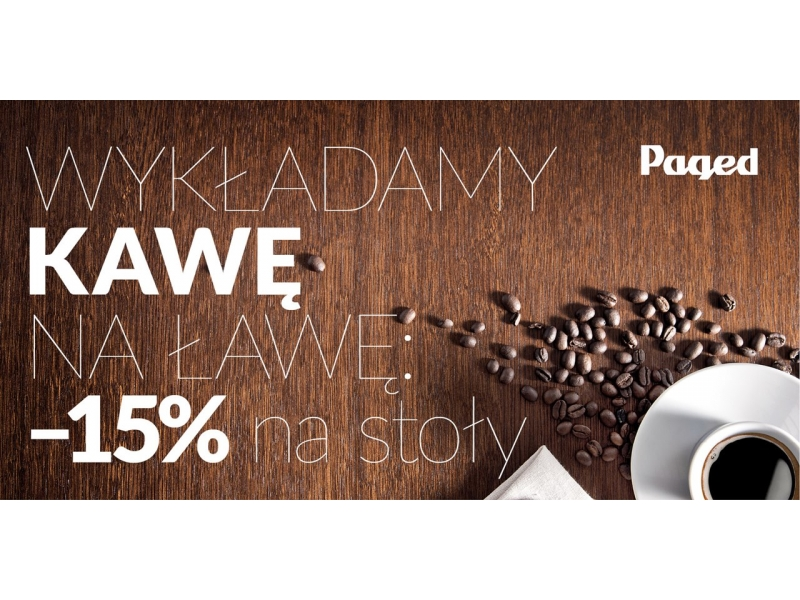 Rabat 10 na meble firmy PAGED